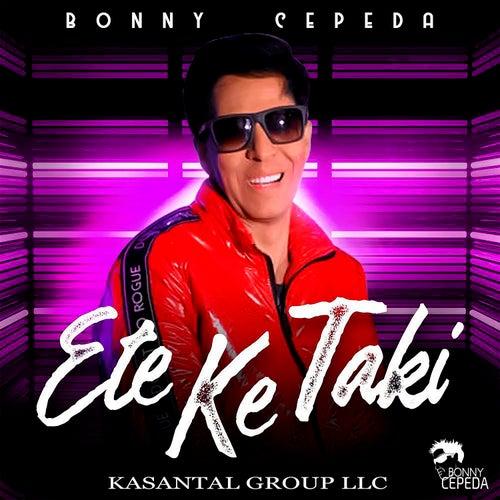 Ete Ke Ta Ki by Bonny Cepeda