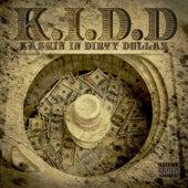 Kashin In Dirty Dollaz by kidd