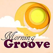 Morning Groove von Various Artists