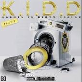 Kashin In Dirty Dollaz, Pt. 2 by kidd