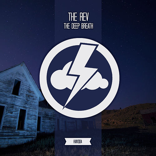 The Deep Breath by The Rev