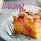 Baking Soul Collection by Various Artists