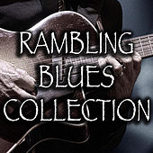 Rambling Blues Collection by Various Artists