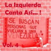 La Izquierda Canta así (Vol. 4) de Various Artists