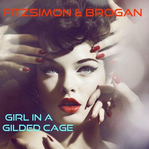 Girl in a Gilded Cage de Fitzsimon and Brogan