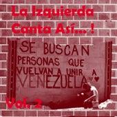 La Izquierda Canta así (Vol. 2) de Various Artists