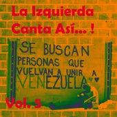 La Izquierda Canta así (Vol. 5) de Various Artists