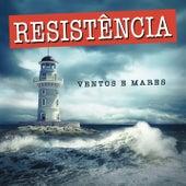 Ventos e Mares de La Resistencia