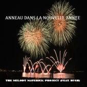 Anneau Dans La Nouvelle Année (feat. Hugh) by The Melody Maverick Project