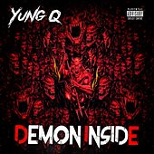 Demon Inside by Yung Q
