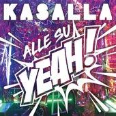 Alle su yeah! von Kasalla