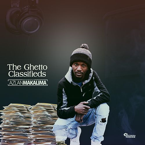The Ghetto Classifieds by Azlan Makalima