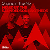 Origins In The Mix (Mixed By The Saunderson Brothers) by Various Artists
