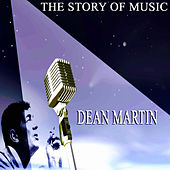 The Story of Music van Dean Martin