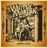 Grandpa's Guitar von Whitey Morgan and the 78's