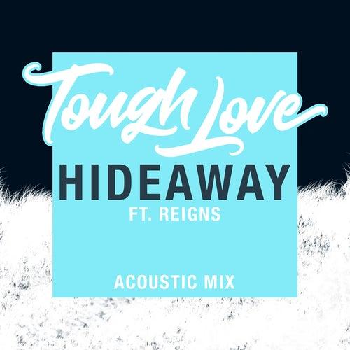 Hideaway di Tough Love