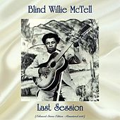 Last Session (Enhanced Stereo Edition - Remastered 2018) by Blind Willie McTell