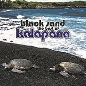Black Sand: The Best of Kalapana de Kalapana