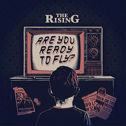 Are You Ready to Fly? by The Rising