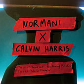 Normani x Calvin Harris by Normani