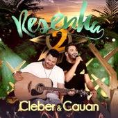 Resenha 2 - Deluxe (Ao Vivo) de Cleber & Cauan