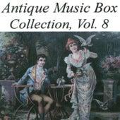 Antique Music Box Collection, Volume 8 von Various Artists