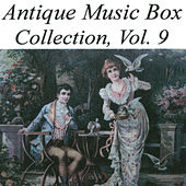 Antique Music Box Collection, Volume 9 von Various Artists