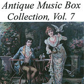 Antique Music Box Collection, Volume 7 von Various Artists