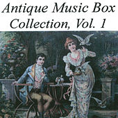 Antique Music Box Collection, Volume 1 by Various Artists