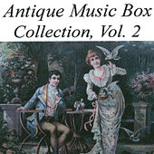 Antique Music Box Collection, Volume 2 by Various Artists