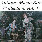 Antique Music Box Collection, Volume 4 von Various Artists