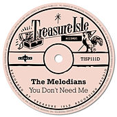 You Don't Need Me de The Melodians
