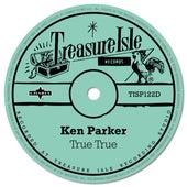True, True, True de Ken Parker