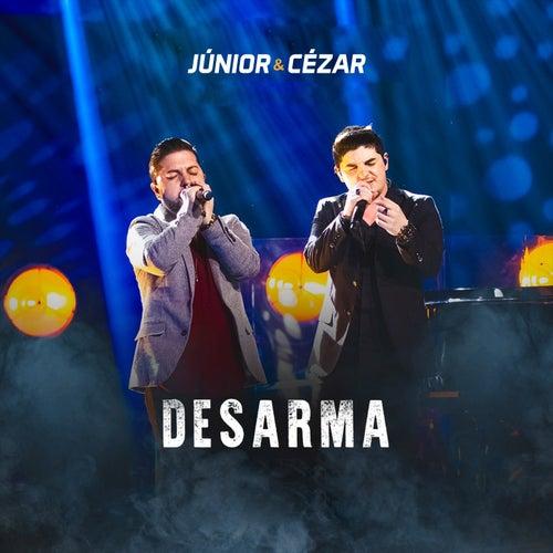 Desarma (Ao Vivo) de Júnior e Cézar