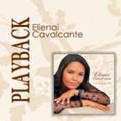 É pra Glória de Deus (Playback) von Elienai Cavalcante
