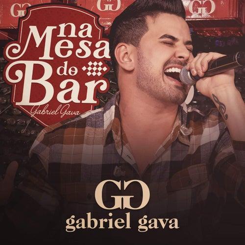 Na Mesa do Bar (Ao Vivo) de Gabriel Gava