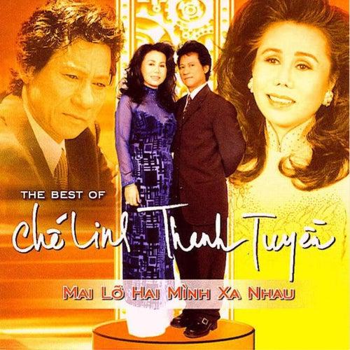 Mai Lo Minh Xa Nhau de Che Linh