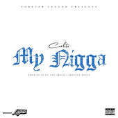My Nigga by Hypno Carlito
