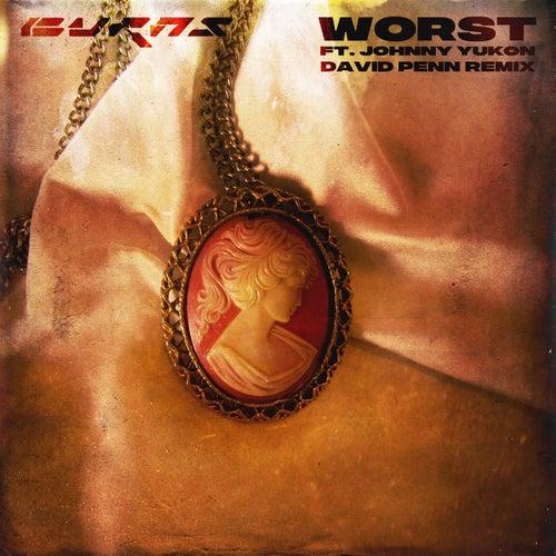 Worst (David Penn Remix) de BURNS