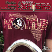 2017 Florida State University Marching Chiefs by Florida State University Marching Chiefs