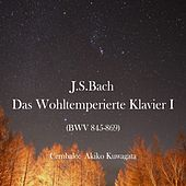 Bach: The Well-Tempered Clavier, Book 1 by Akiko Kuwagata