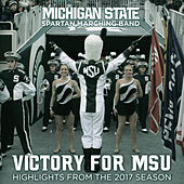 Victory for MSU: Michigan Spartan Marching Band de Michigan State University Spartan Marching Band