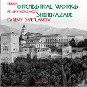 Glinka & Rimsky-Korsakov: Orchestral Works de Various Artists