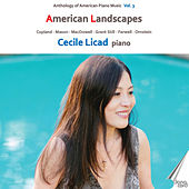 Anthology of American Piano Music, Vol. 3: American Landscapes by Cecile Licad
