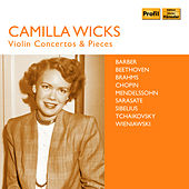 Wicks: Violin Concertos & Pieces von Camilla Wicks