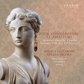 Pour connaisseurs et amateurs by Angela Lazzaroni