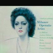 Milanov / Operatic Arias von Zinka Milanov