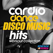 Cardio Dance Disco Music Hits Workout Collection by Various Artists