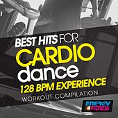 Best Hits for Cardio Dance 128 BPM Experience Workout Compilation by Various Artists