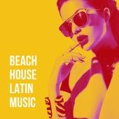 Beach House Latin Music de Various Artists